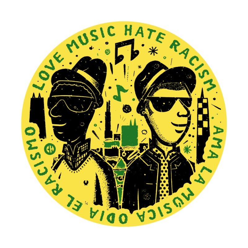 Love Music Hate Racism - COMBO 3 by chemaskandal's Artist Shop