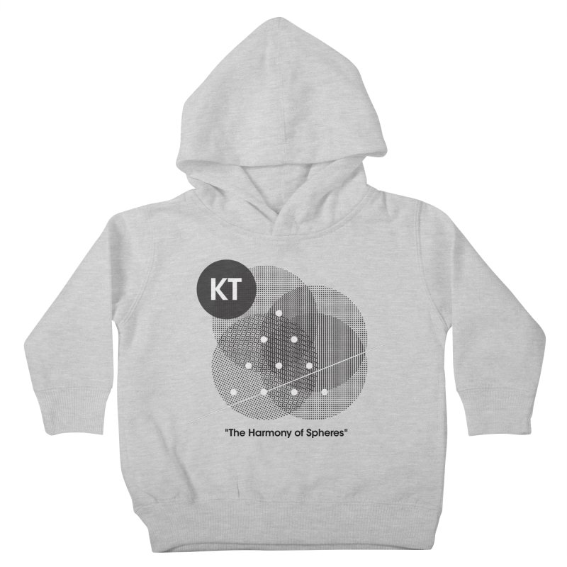 """KT """"The Harmony of Spheres"""" (designed by Matt Klimas) Kids Toddler Pullover Hoody by The Cherub Records Shop"""
