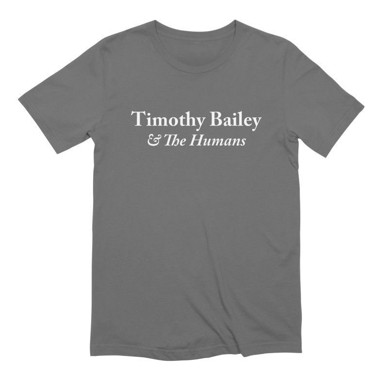 Timothy Bailey & The Humans Men's Extra Soft T-Shirt by The Cherub Records Shop