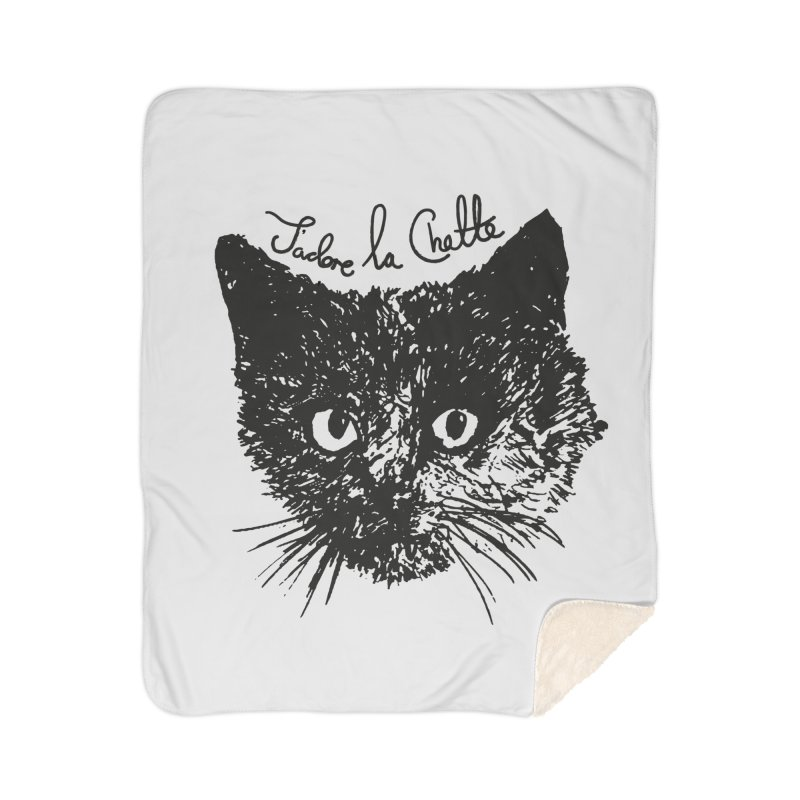 J'adore La Chatte Home Sherpa Blanket Blanket by chevsy's Artist Shop