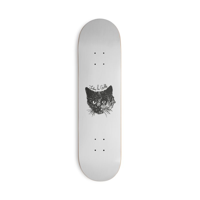 J'adore La Chatte Accessories Skateboard by chevsy's Artist Shop