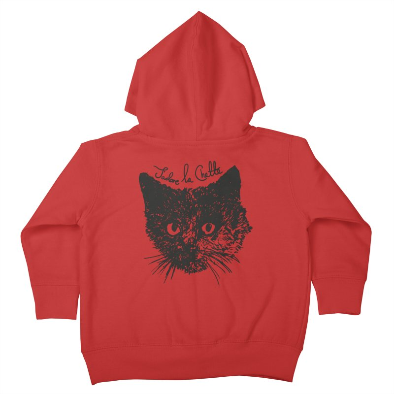 J'adore La Chatte Kids Toddler Zip-Up Hoody by chevsy's Artist Shop