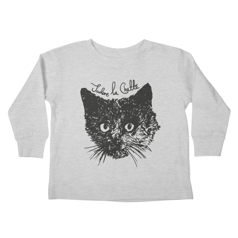 J'adore La Chatte Kids Toddler Longsleeve T-Shirt by chevsy's Artist Shop