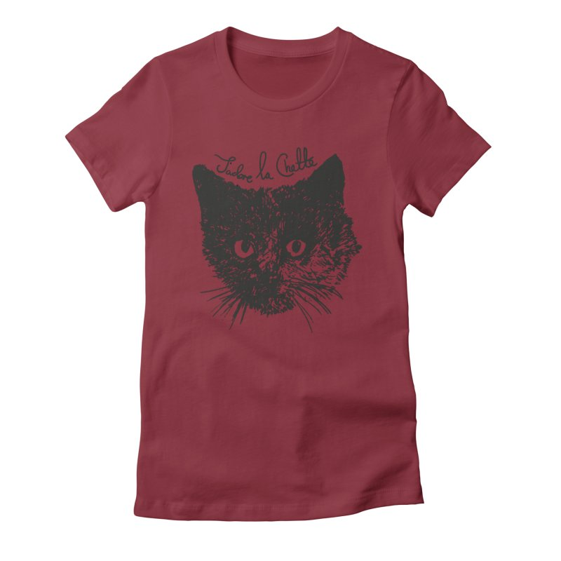 J'adore La Chatte Women's Fitted T-Shirt by chevsy's Artist Shop