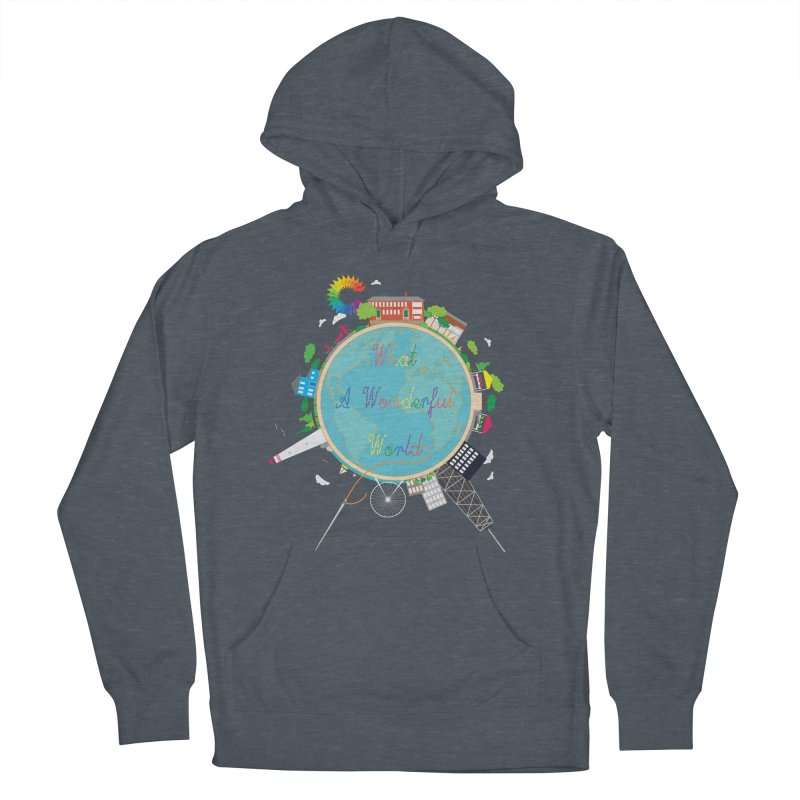 What A Wonderful World Men's Pullover Hoody by Chiaravalle Montessori Spirit Shop