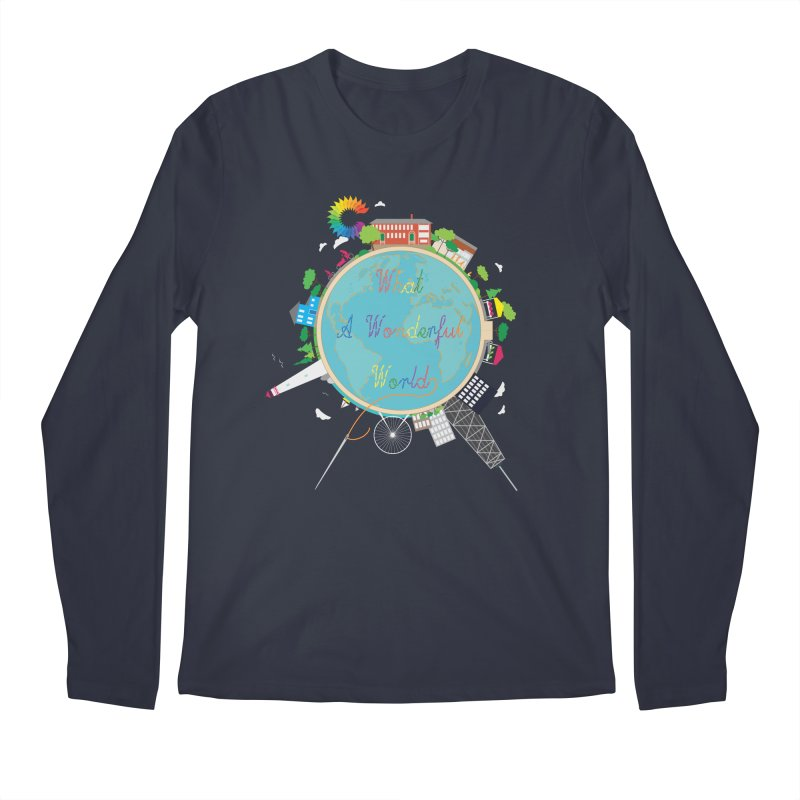 What A Wonderful World Men's Longsleeve T-Shirt by Chiaravalle Montessori Spirit Shop