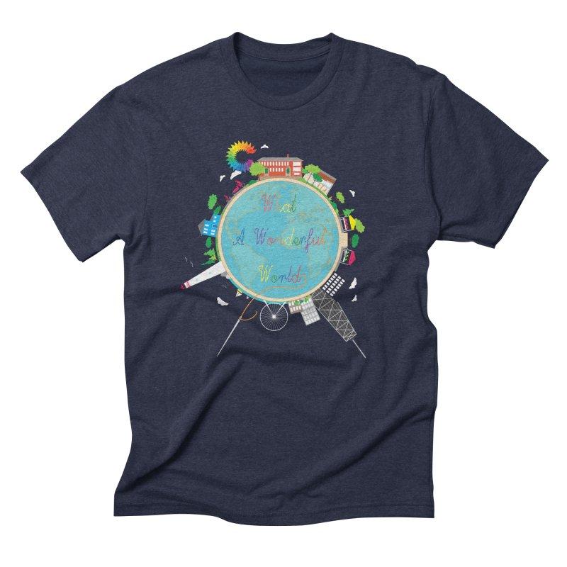 What A Wonderful World Men's Triblend T-Shirt by Chiaravalle Montessori Spirit Shop