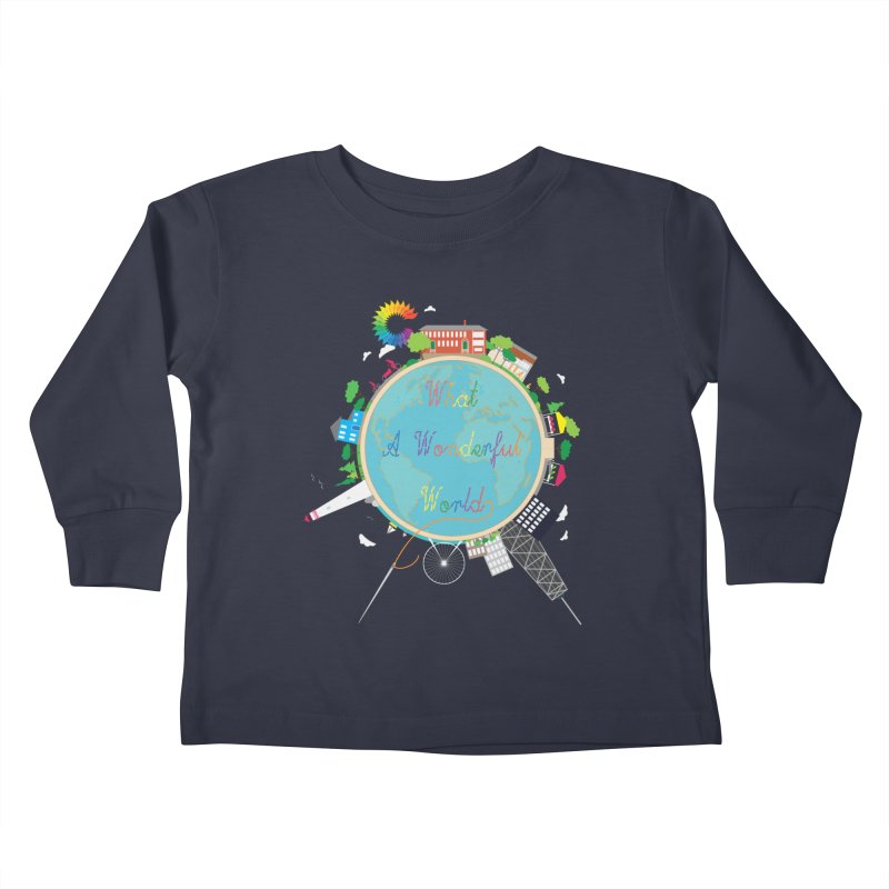 What A Wonderful World Kids Toddler Longsleeve T-Shirt by Chiaravalle Montessori Spirit Shop
