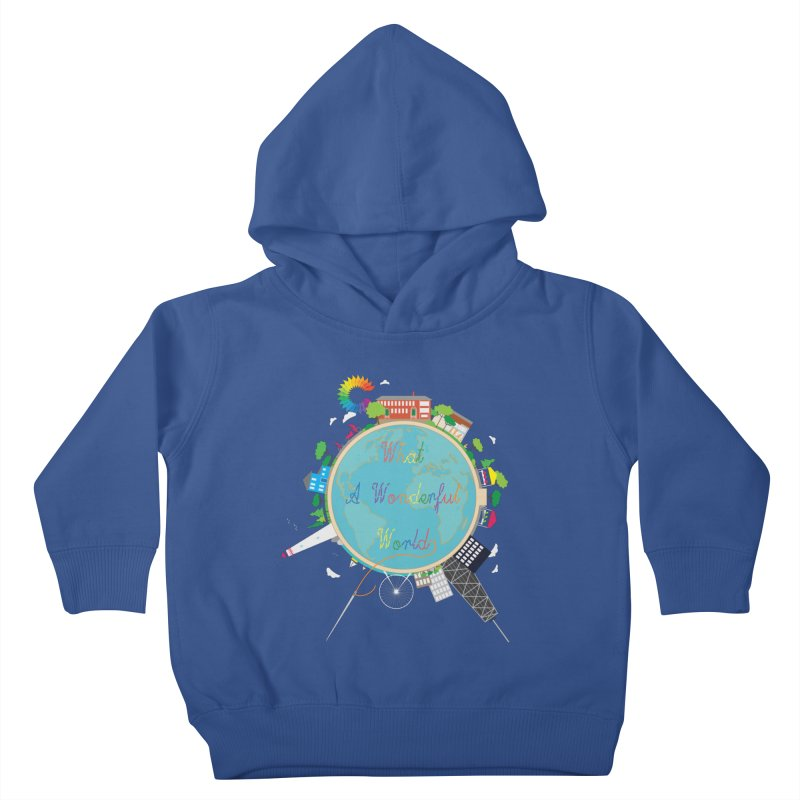 What A Wonderful World Kids Toddler Pullover Hoody by Chiaravalle Montessori Spirit Shop