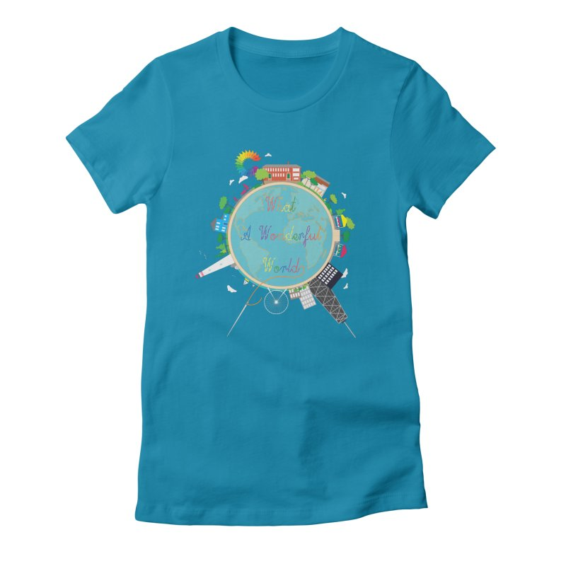 What A Wonderful World in Women's Fitted T-Shirt Turquoise by Chiaravalle Montessori Spirit Shop