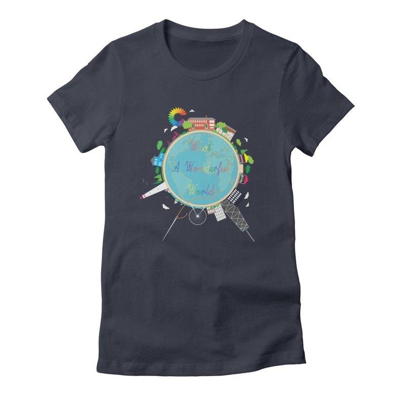 What A Wonderful World Women's Fitted T-Shirt by Chiaravalle Montessori Spirit Shop