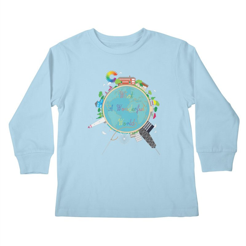 What A Wonderful World Kids Longsleeve T-Shirt by Chiaravalle Montessori Spirit Shop