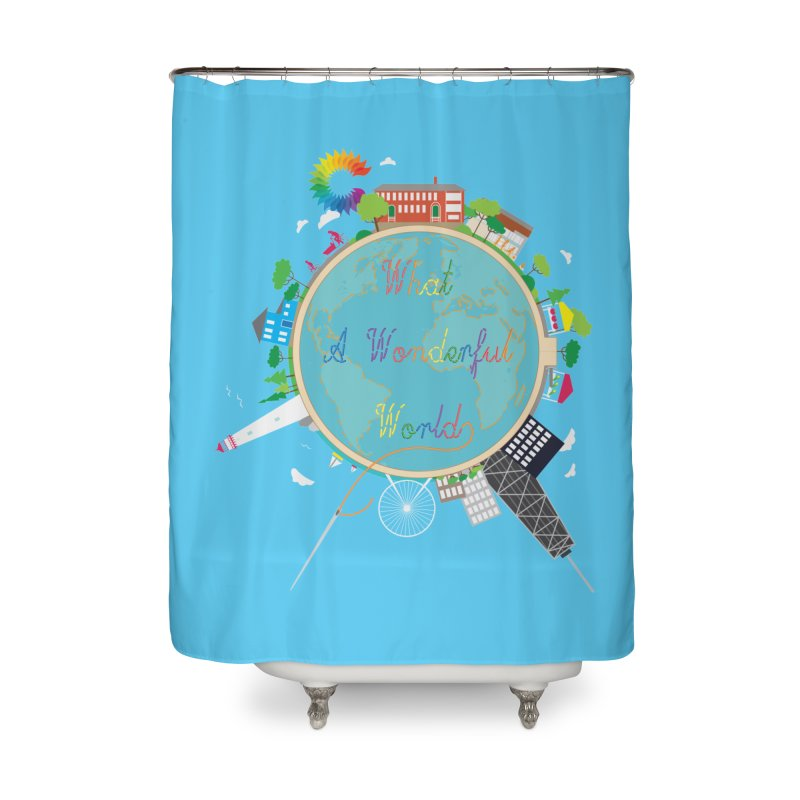 What A Wonderful World Home Shower Curtain by Chiaravalle Montessori Spirit Shop