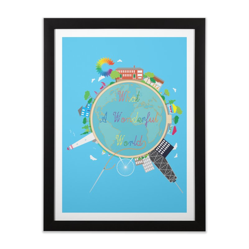 What A Wonderful World Home Framed Fine Art Print by Chiaravalle Montessori Spirit Shop