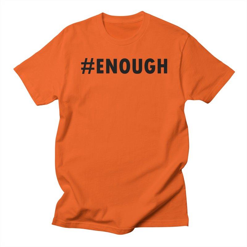 #ENOUGH Men's Regular T-Shirt by Chiaravalle Montessori Spirit Shop