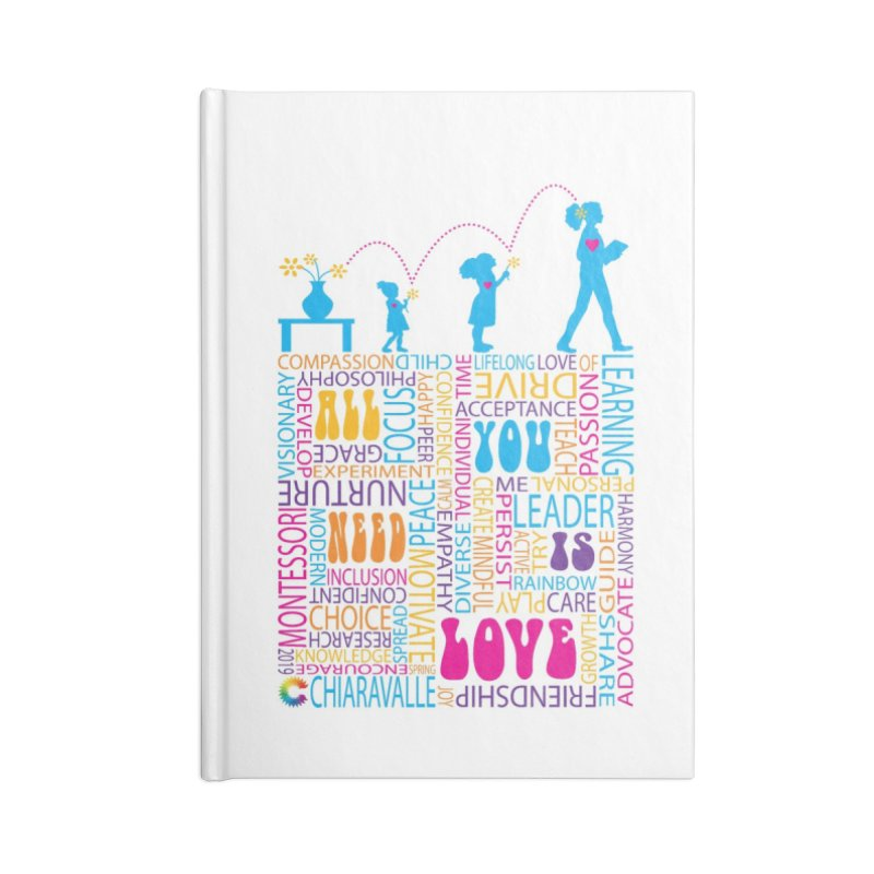 All You Need Is Love Accessories Blank Journal Notebook by Chiaravalle Montessori Spirit Shop