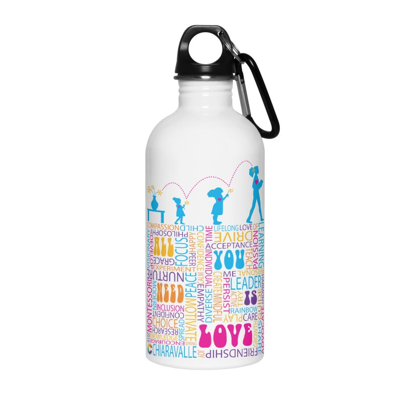 All You Need Is Love Accessories Water Bottle by Chiaravalle Montessori Spirit Shop