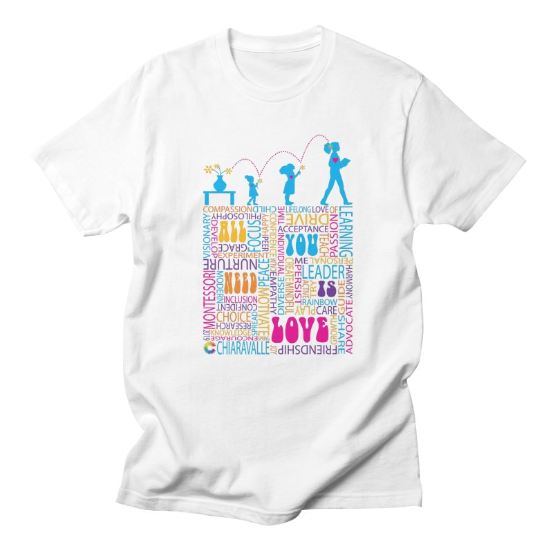 All You Need Is Love Men's T-Shirt by Chiaravalle Montessori Spirit Shop