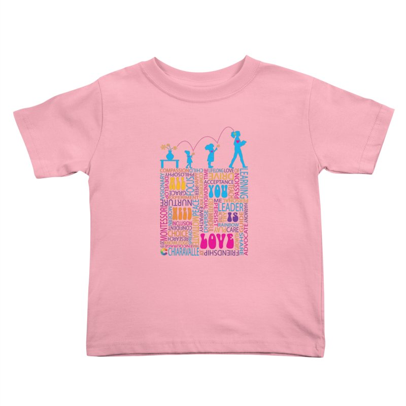 All You Need Is Love Kids Toddler T-Shirt by Chiaravalle Montessori Spirit Shop