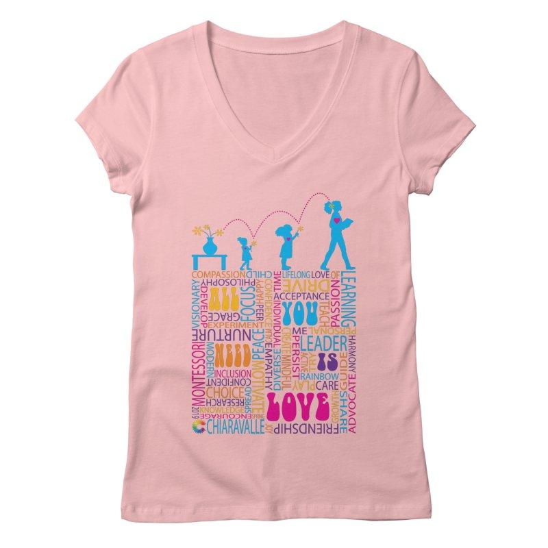 All You Need Is Love Women's Regular V-Neck by Chiaravalle Montessori Spirit Shop