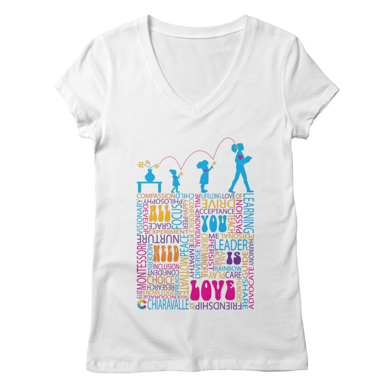 All You Need Is Love Women's Regular V-Neck by Chiaravalle Montessori Spirit Shop
