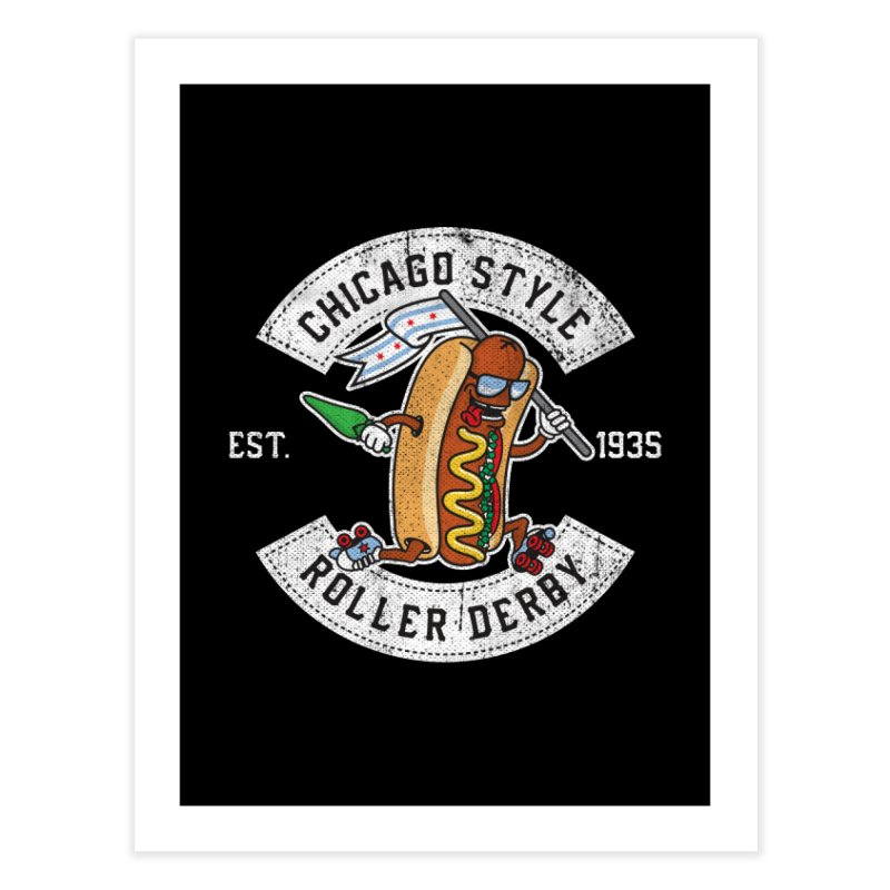 Chicago Style Derby Home Fine Art Print by Chicago Bruise Brothers Roller Derby