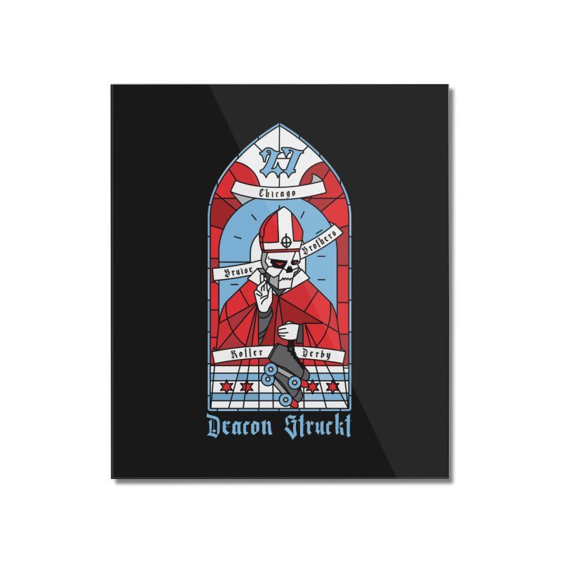 Skater Series: Deacon Struckt Home Mounted Acrylic Print by Chicago Bruise Brothers Roller Derby