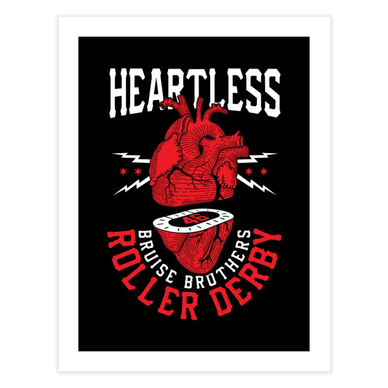 Skater Series: Heartless Home Fine Art Print by Chicago Bruise Brothers Roller Derby