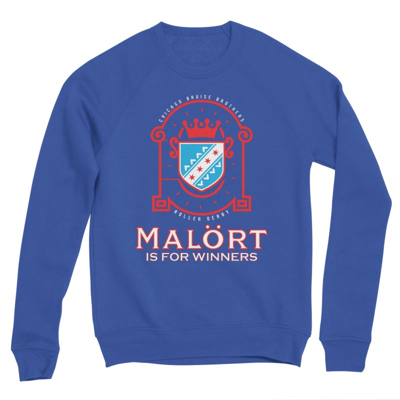 Malört is for Winners Men's Sweatshirt by Chicago Bruise Brothers Roller Derby