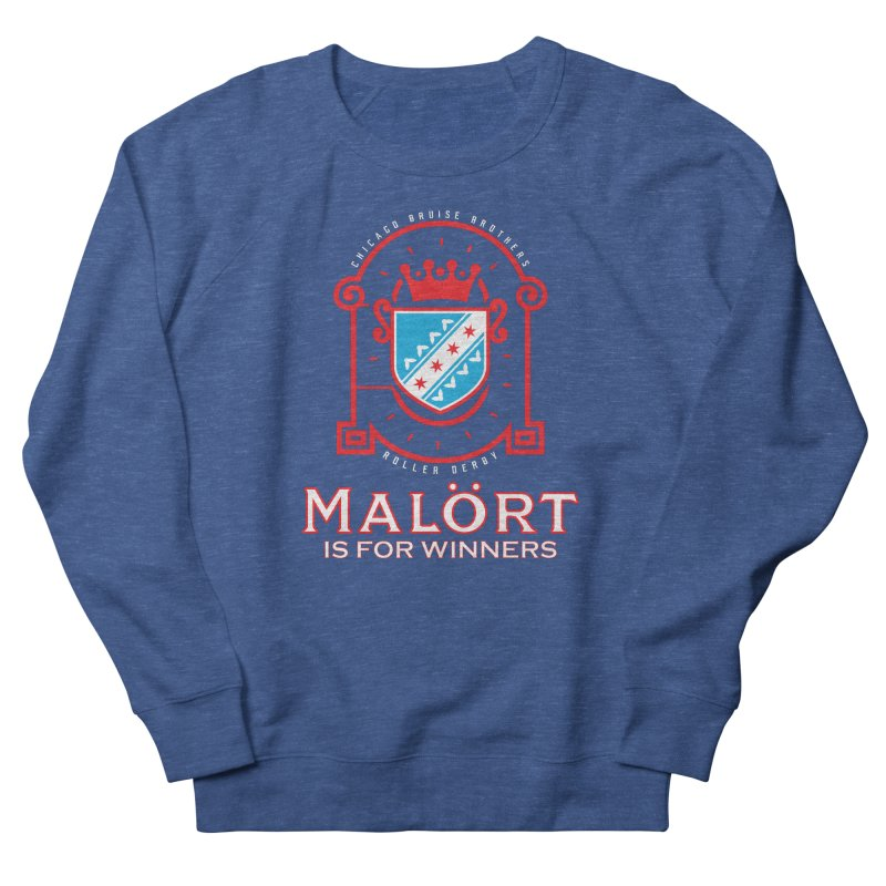 Malört is for Winners Women's Sweatshirt by Chicago Bruise Brothers Roller Derby