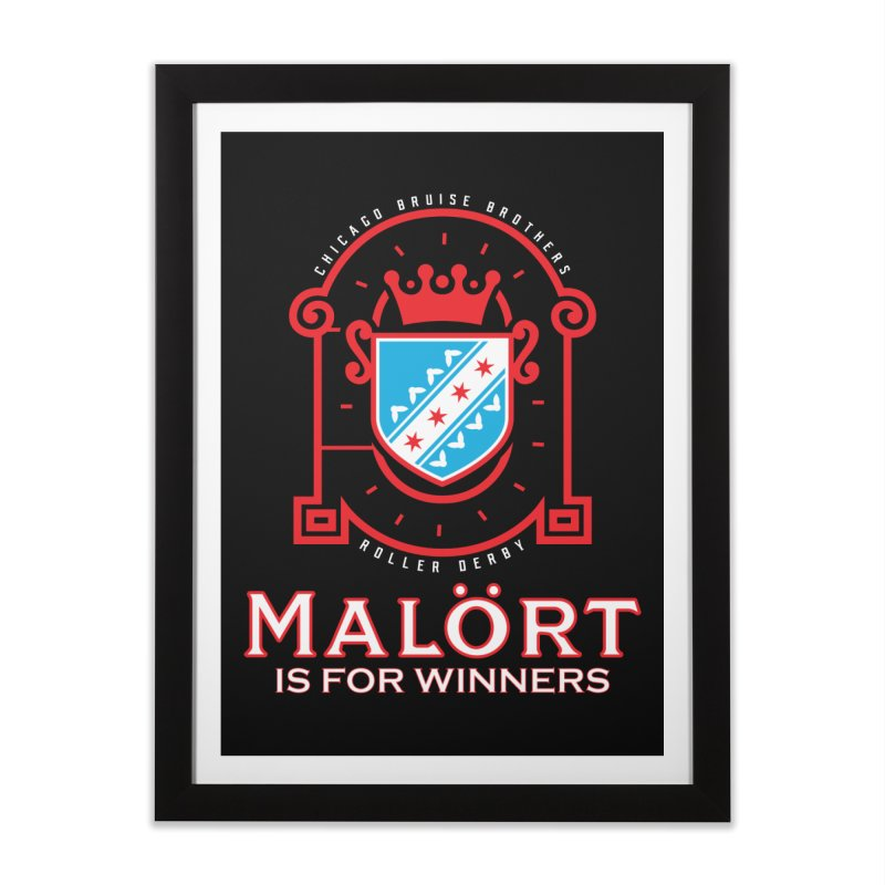 Malört is for Winners Home Framed Fine Art Print by Chicago Bruise Brothers Roller Derby