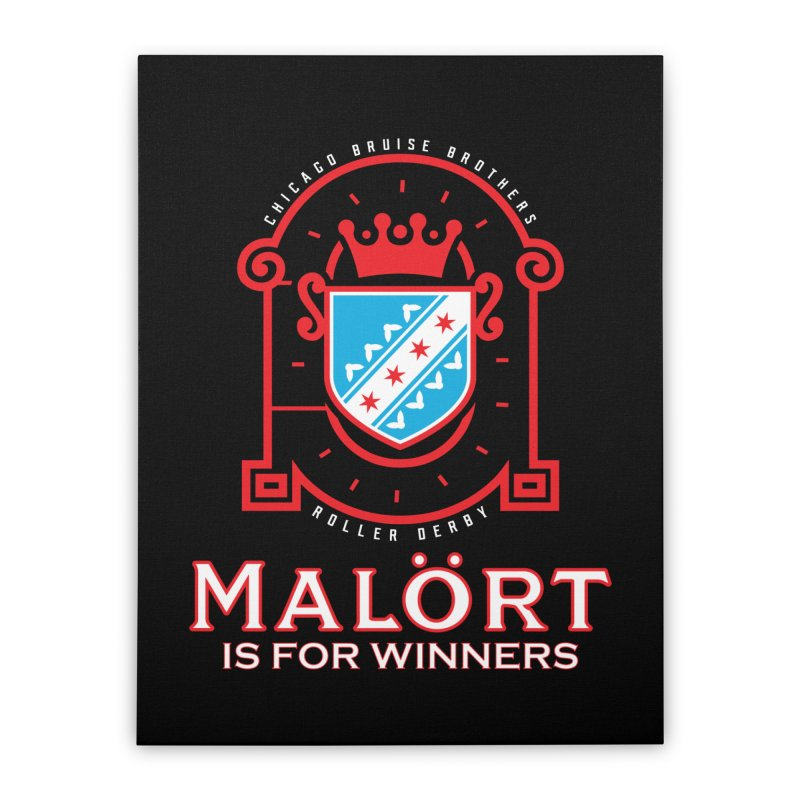 Malört is for Winners Home Stretched Canvas by Chicago Bruise Brothers Roller Derby