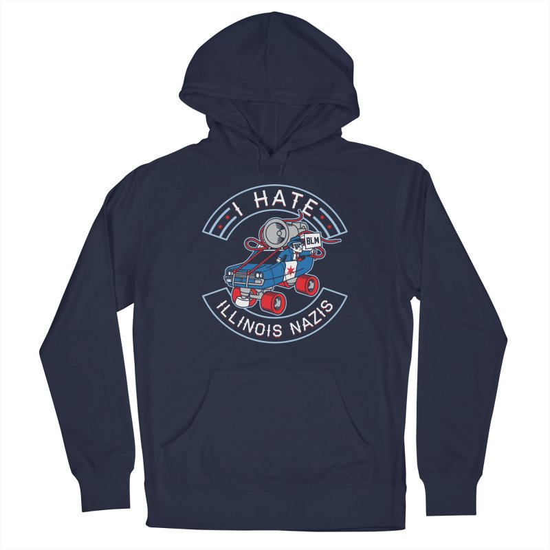 I HATE ILLINOIS NAZIS Men's Pullover Hoody by Chicago Bruise Brothers Roller Derby
