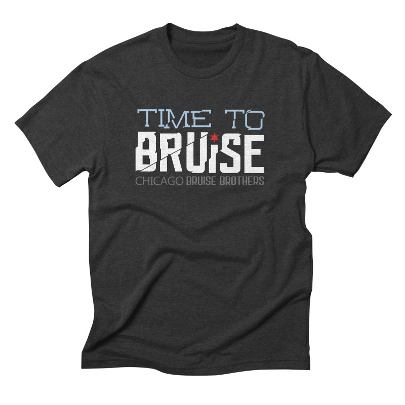 Time to Bruise Men's Triblend T-Shirt by Chicago Bruise Brothers Roller Derby