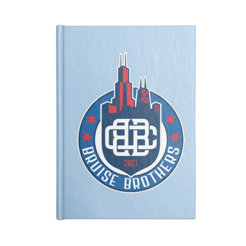 Chicago Bruise Brothers - Since 2011 Accessories Blank Journal Notebook by Chicago Bruise Brothers Roller Derby