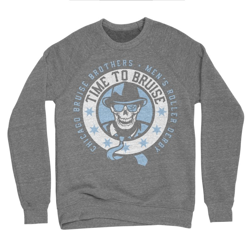 Do Work Men's Sponge Fleece Sweatshirt by Chicago Bruise Brothers Roller Derby