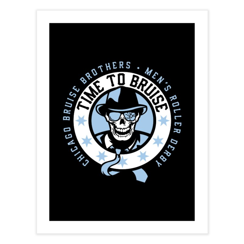 Do Work Home Fine Art Print by Chicago Bruise Brothers Roller Derby