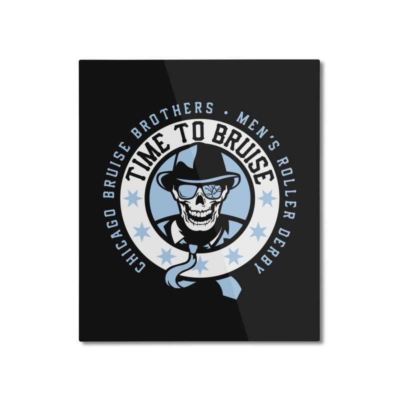Do Work Home Mounted Aluminum Print by Chicago Bruise Brothers Roller Derby