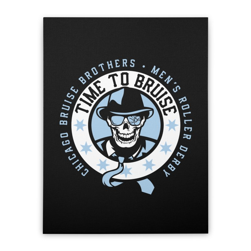 Do Work Home Stretched Canvas by Chicago Bruise Brothers Roller Derby