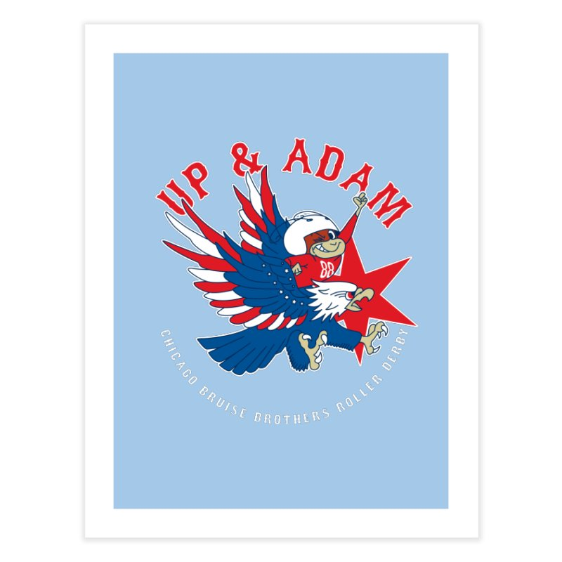 Skater Series: Up & Adam Home Fine Art Print by Chicago Bruise Brothers Roller Derby