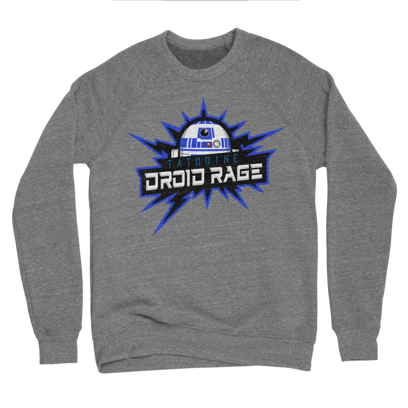 Tatooine Droid Rage Women's Sponge Fleece Sweatshirt by Chicago Bruise Brothers Roller Derby