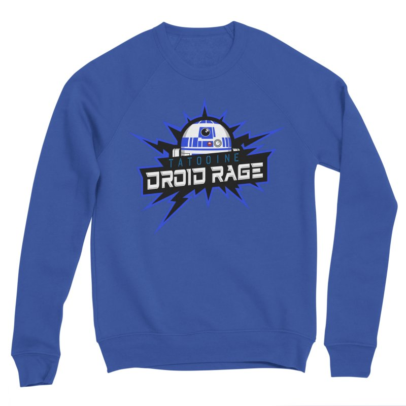 Tatooine Droid Rage Women's Sweatshirt by Chicago Bruise Brothers Roller Derby