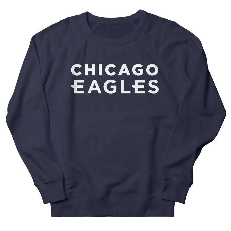 White Wordmark Women's French Terry Sweatshirt by Chicago Eagles