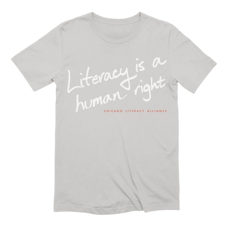Literacy is a Human Right - white logo Men's T-Shirt by Chicago Literacy Alliance