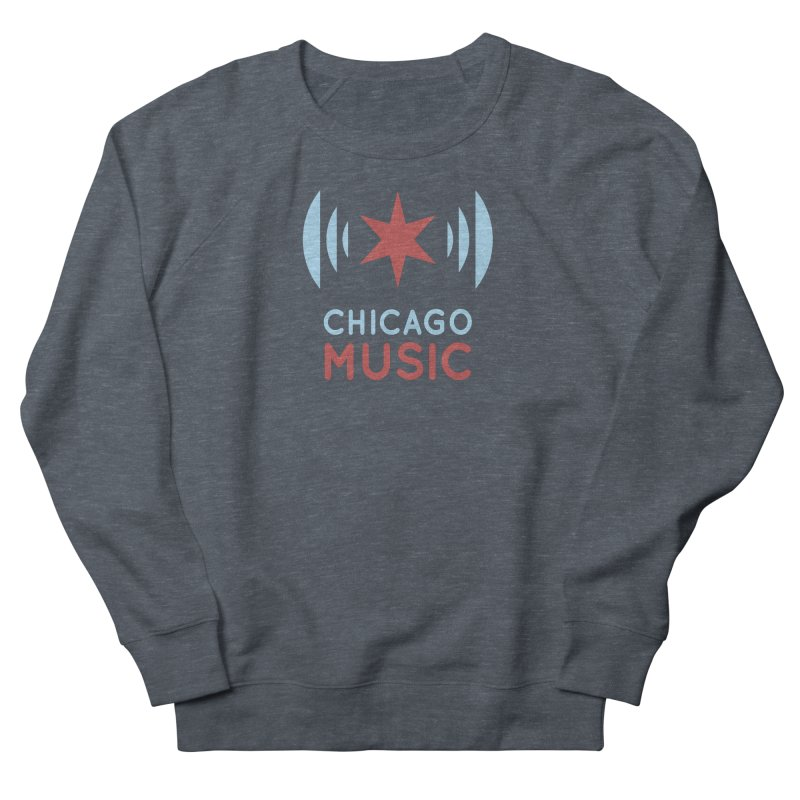 Chicago Music in Men's French Terry Sweatshirt Heather Navy Denim by Chicago Music's Apparel and Retail Shop