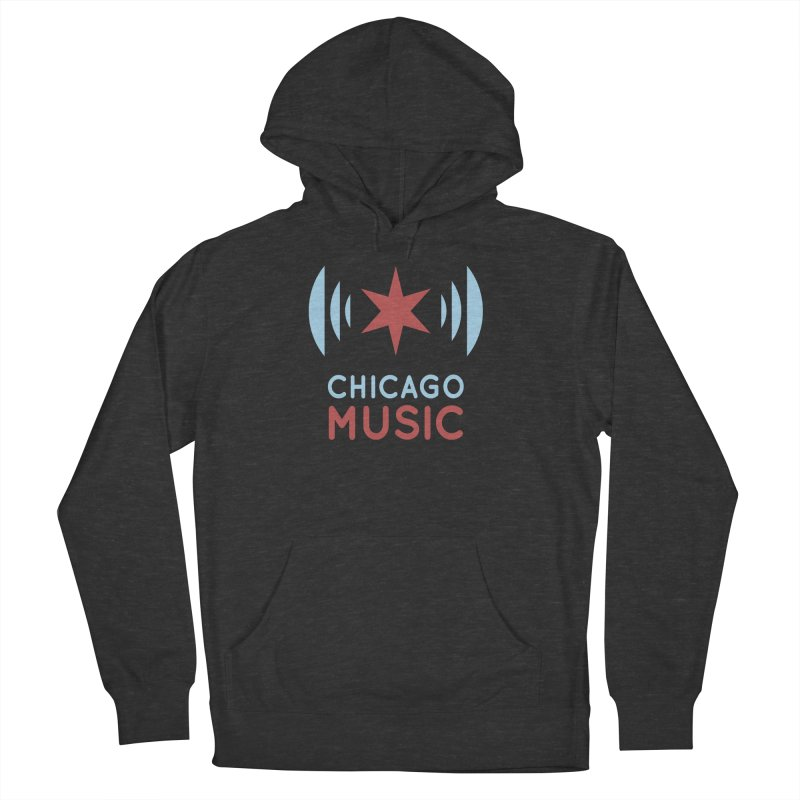 Chicago Music Men's Pullover Hoody by Chicago Music's Apparel and Retail Shop