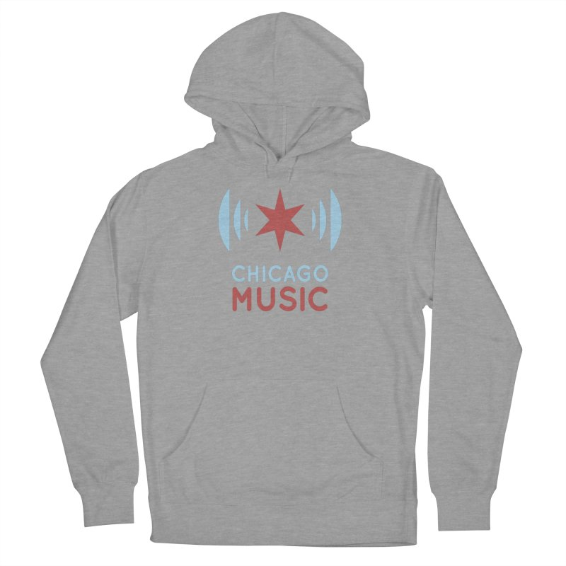 Chicago Music Men's Pullover Hoody by Chicago Music's Artist Shop