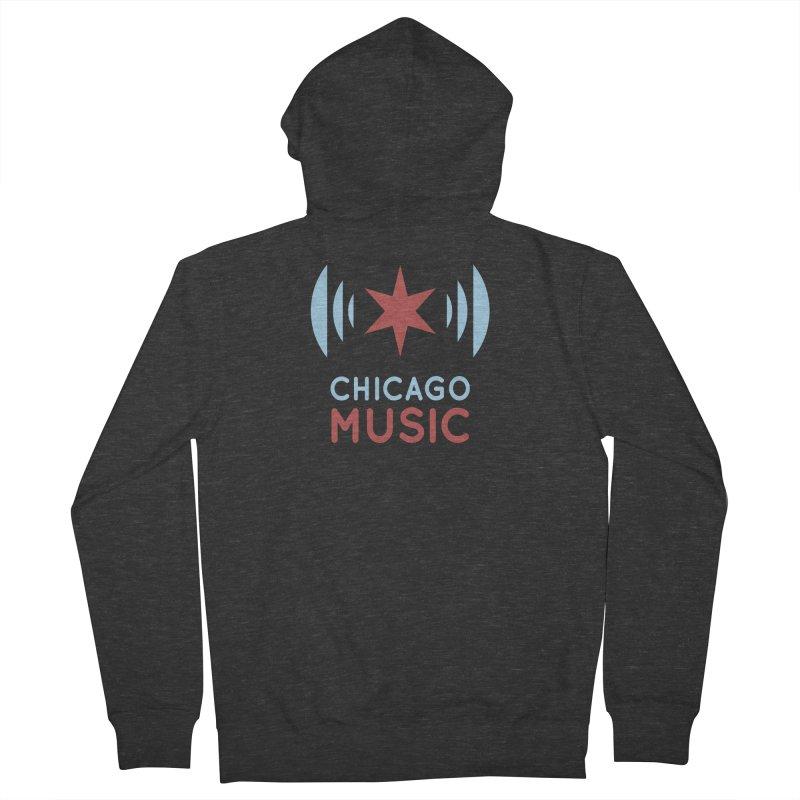 Chicago Music Men's Zip-Up Hoody by Chicago Music's Artist Shop