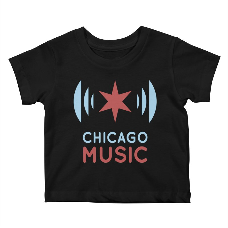 Chicago Music Kids Baby T-Shirt by Chicago Music's Apparel and Retail Shop