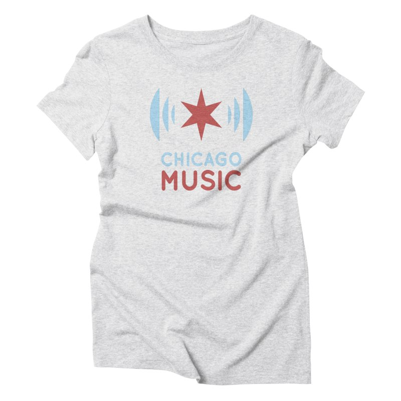 Chicago Music Women's Triblend T-Shirt by Chicago Music's Apparel and Retail Shop